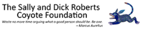 The Sally and Dick Roberts Coyote Foundation